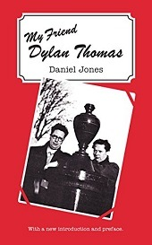 My Friend Dylan Thomas